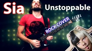 Sia - Unstoppable (Hard Rock Cover!)