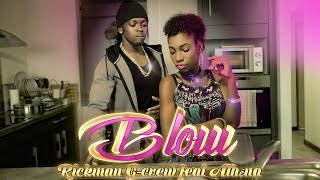 RICKMAN G-CREW FT ATHENA  - BLOW (OFFICIAL VIDEO CLIP ) //  Dancehall 2017 //