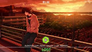 「Nightcore」Kontinuum feat. Savoi - Lost (JJD Remix)
