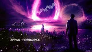 Navion - Reminiscence [HQ Edit]