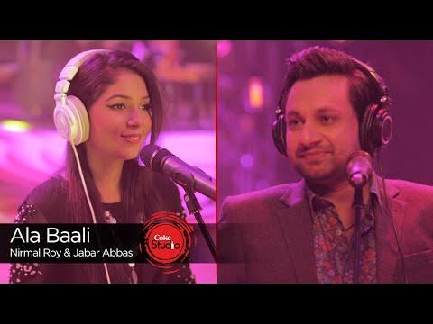 Ala Baali Lyrics - Coke Studio 9   Jabar Abbas, Nirmal Roy