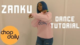 How To Zanku (Dance Tutorial) | Chop Daily