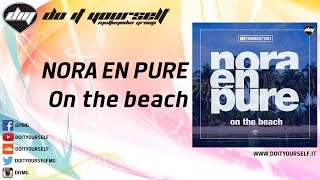 NORA EN PURE - On the beach [Official]