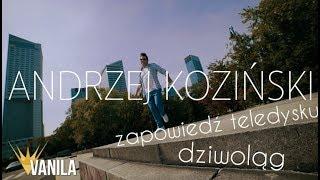 Andrzej Koziński & DJ Sequence - Dziwoląg (Zapowiedź teledysku)