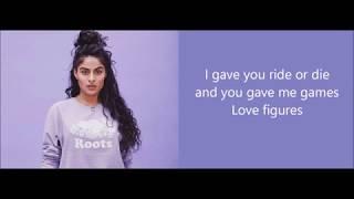 Jessie Reyez - Figures (Lyrics)