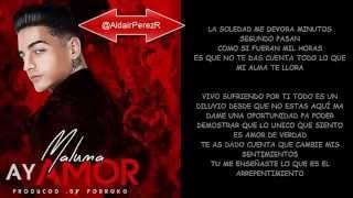 Ay Amor - Maluma (Letra) New 2014
