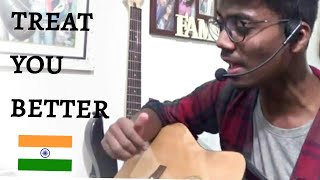 SHAWN MENDES -Treat You Better (Cover by Gajpal S G)