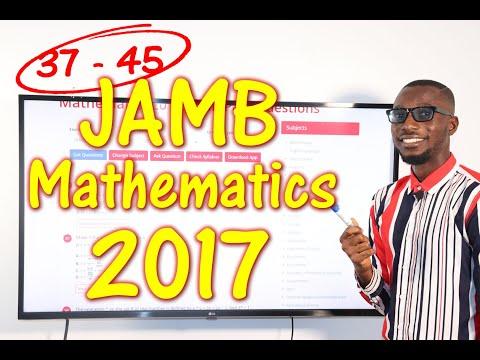 JAMB CBT Mathematics 2017 Past Questions 37 - 45