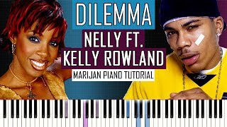 How To Play: Nelly ft. Kelly Rowland - Dilemma | Piano Tutorial