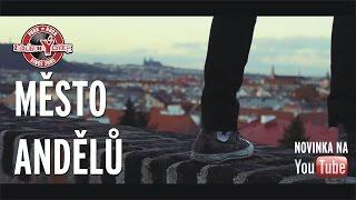 zakázanÝovoce - Město andělů (oficiální videoklip 2016)