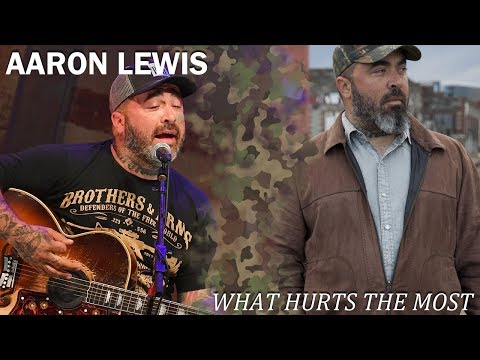 Aaron Lewis - What Hurts the Most Chords - Chordify