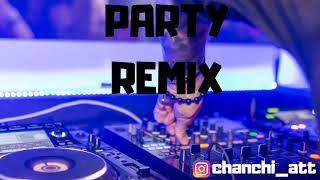Party Remix - El Villano - CHANCHI DJ