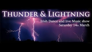 Thunder and Lightning - The Irish Dance and Live Music Show