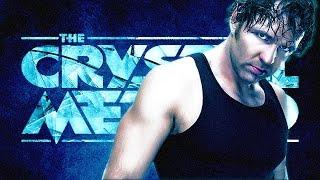 Dean Ambrose/The Crystal Method Mashup - *With Titantron*