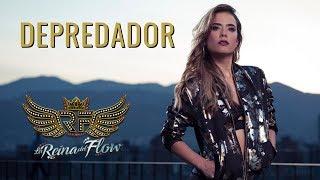 Depredador - Yeimy La Reina del Flow 🎶 Canción oficial - Letra