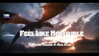 Different Heaven & Sian Area – Feel Like Horrible | Royalty Free | TMD