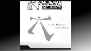 "Josh The Funky 1 & Christian Vila ""Hey Everybody"" (Aad Mouthaan remix)"