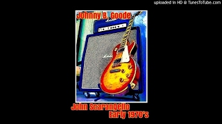 Johnny B. Goode - John Scarangello on guitar - 1970's