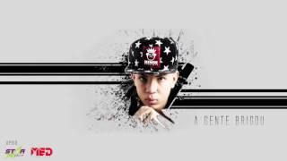 MC Don Juan - A Gente Brigou (DJ Yuri Martins) (Vrs. LIGHT DJ SOMNIC)