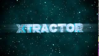 XTRACTOR INTRO 2K16 #2