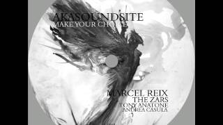 Akasoundsite - Make Your Choice (Marcel Reix Remix) [Progrezo Records]