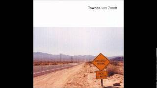 Townes Van Zandt -  Absolutely Nothing - 01 - Flying Shoes