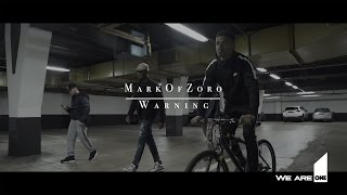 MarkOfZoro - Warning [Music Video] | First Media TV