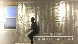 N-Spire Fitness - To The Max by DJ Khaled feat. Drake