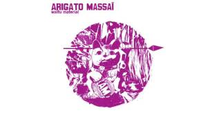 Arigato Massai  - No Matter What
