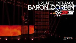 END OF DAYS ENTRANCE! | BARON CORBIN UPDATED WWE 2K18 PC MOD