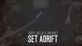 Daryl Kellie & Jon Hart - Set Adrift (Lyrics video)