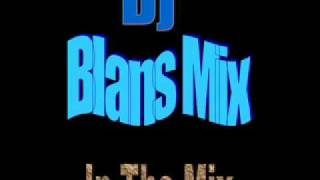 Dale Mambo Y Reggae Mix-Dj Blans Mix In The Mix.wmv