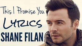 This I Promise You - Shane Filan [Lyrics] 2017