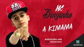 MC Binzinho – A KIMAMA [Prod. DJ Caverinha22]
