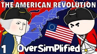 The American Revolution  - OverSimplified (Part 1)