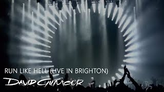 David Gilmour - Run Like Hell (Live in Brighton)