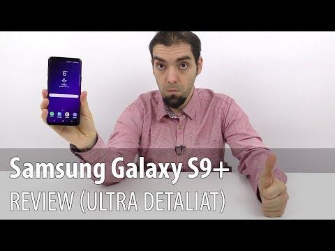 Samsung Galaxy S9+ Review Detaliat în Limba Română