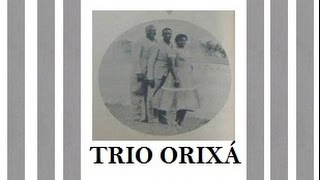 Vídeo de Nº 196 - MEU CARIRI - Trio Orixá