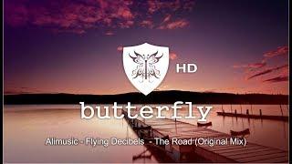 Flying Decibels  - The Road (Original Mix)