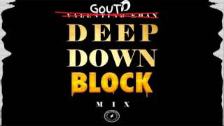 [MASHUP] Valentino Khan - Deep Down Low vs Eptic & Habstrakt - On The Block l GOUT