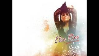 Elsa Rios - Te quedarás conmigo