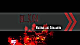 Ehi...Scusa -  Massimiliano Roccamena
