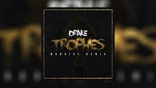 Drake - Trophies (Madrise Trap Remix)