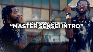 Hoodrich Pablo Juan - Master Sensei Intro (Official Video) @AZaeProduction x @JerryPHD