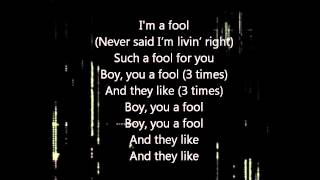 I'm A Fool (Live) by J. Cole - Lyrics