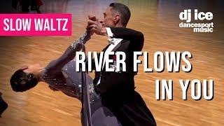 SLOW WALTZ | Dj Ice - River Flows in You