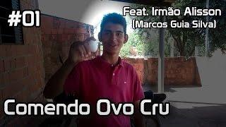 Comendo Ovo Cru - Desafio feat . Irmão Alisson /Dublado por Marcos Guia Silva