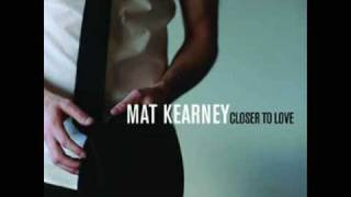 Mat Kearney - Closer To Love (Single)