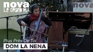 Dom La Nena - Felicidade | Live Plus Près de Toi
