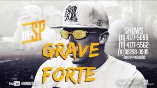 MC Rah - Ódio de SP - GRAVE FORTE